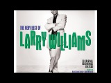 Larry Williams - The Very Best Of (One Day Music) Full Album