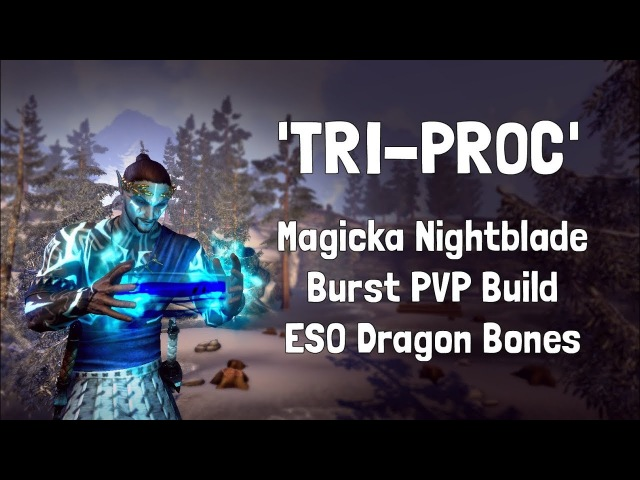 Tri-Proc | Magicka Nightblade Burst PVP Build | ESO Dragon Bones