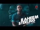 Raheem Sterling Manchester City Super Sterling Crazy Skills Goals 2018 HD