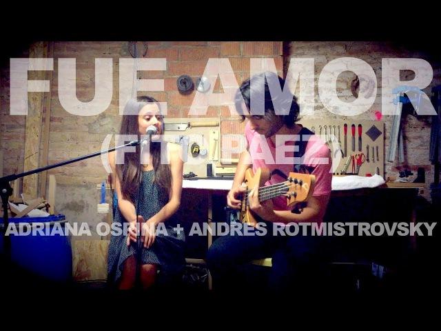 Fue Amor (Fito Paez) Bass Vocals cover