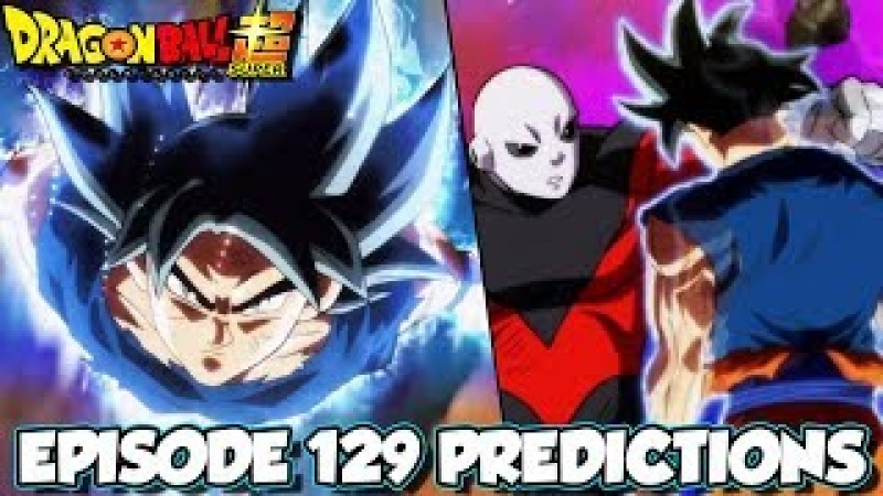 Dragon Ball Super Episode 129 Predictions Limits Super Surpassed Ultra Instinct Mastered