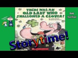 THERE WAS AN OLD LADY WHO SWALLOWED A CLOVER Read Aloud ~ Bedtime Story Read Along Books