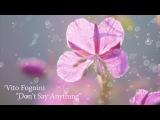 Vito Fognini - Don't Say Anything