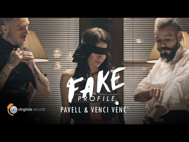 Pavell Venci Venc' - FAKE Profile (Official Video)