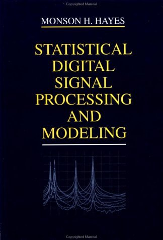 Statistical Digital Signal Processing Modeling