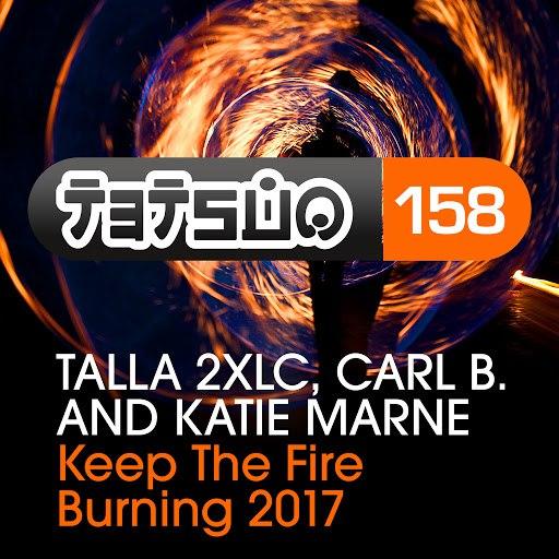 Talla 2XLC альбом Keep the Fire Burning (feat. Carl B. & Katie Marne)