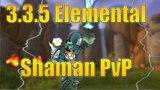 3.3.5 Elemental Shaman PvP