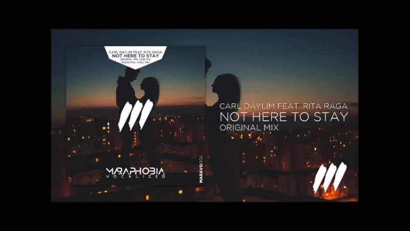 Carl Daylim feat. Rita Raga - Not Here To Stay (Original Mix) ٭OUT NOW!٭
