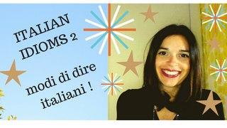 LEARN ITALIAN IDIOMS 2 / MODI DI DIRE ITALIANI col verbo FARE (with SUBTITLES-con SOTTOTITOLI)