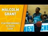 Star Performance. Malcolm Grant vs Kalev - 32 pts, 8-11 3pt  29 EFF