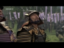 BBC Великие воины. Сегун Токугава - великий самурай полководец. Битва при Сэкигахара