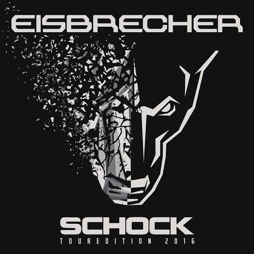 Eisbrecher альбом Schock (Touredition 2016) (Touredition 2016)