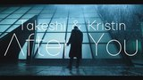 Takeshi &amp Kristin After You