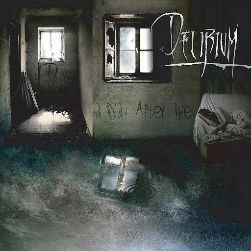 Delirium альбом A Day After Die…