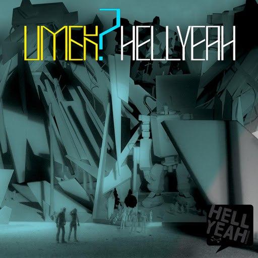 Umek альбом Umek' Hell Yeah