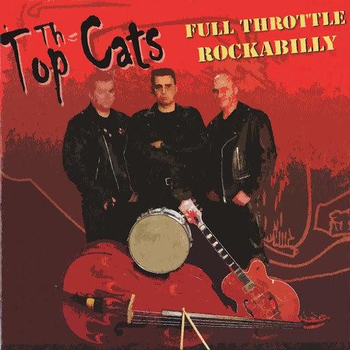 Top Cats альбом Full Throttle Rockabilly