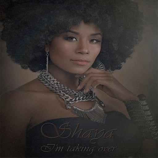Shaya альбом I'm Taking Over