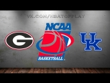 Georgia Bulldogs vs Kentucky Wildcats | 09.03.2018 | SEC Championship | Quarterfinal | NCAAM 2017-2018