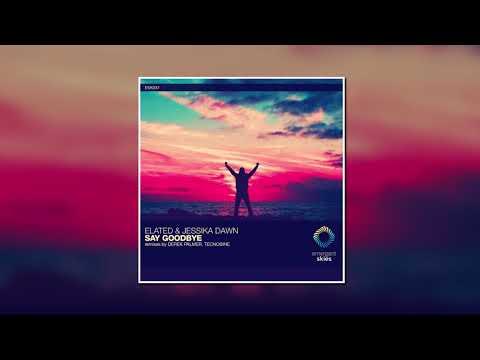 Elated Jessika Dawn Say Goodbye Derek Palmer Remix Emergent Skies