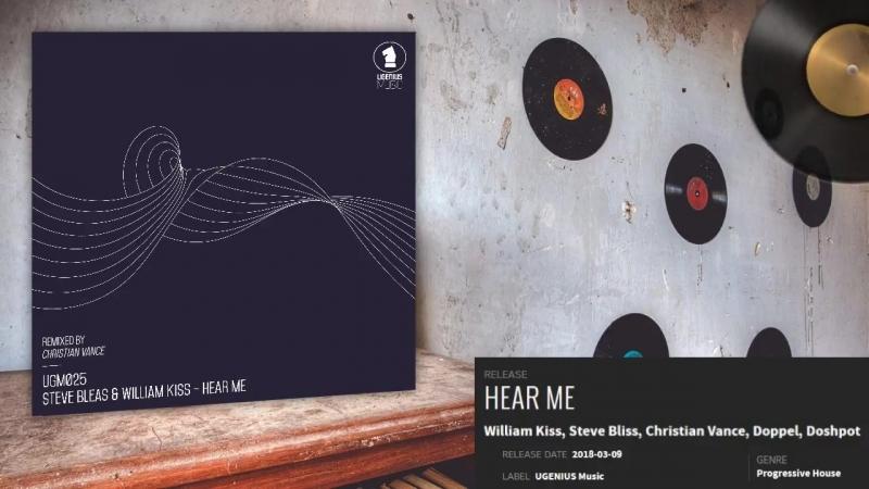 Steve Bleas, William Kiss - Hear Me (Doshpot Remix)