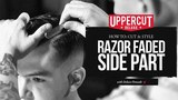 Haircut Tutorial How to Cut &amp Style a Razor Faded Side Part X Uppercut Deluxe Pomade