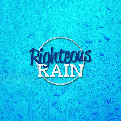 Rain альбом Righteous Rain