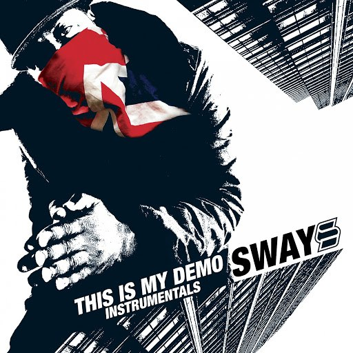 Sway альбом This Is My Demo (Instrumentals)