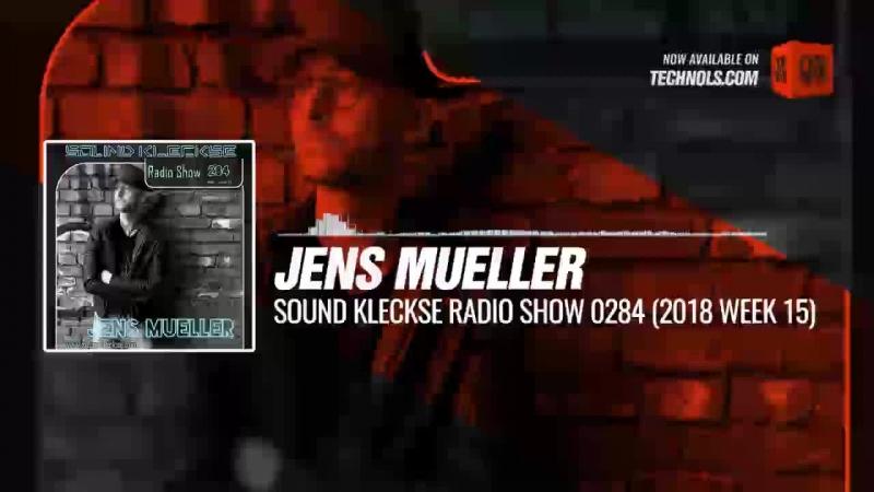 Techno music with @DJ_JensMueller - Sound Kleckse Radio Show 0284 (2018 week 15) Periscope