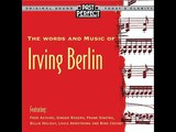 The Words and Music of Irving Berlin - From the 30s &amp 40s (Past Perfect) Full Album