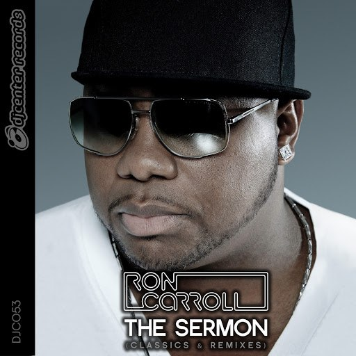 Ron Carroll альбом The Sermon (Classics & Remixes)