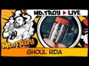 MD.TROY LIVE №31 | GHOUL RDA | from buybest