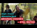 ABNORMAL CHANGES - Still waiting