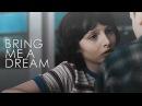 Mike Eleven • Bring me a dream