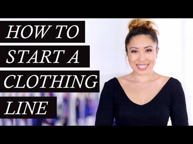 Secrets on How to Start a Clothing Line