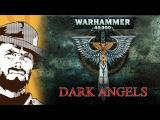 FFH Обзор Warhammer Dark Angels Часть первая