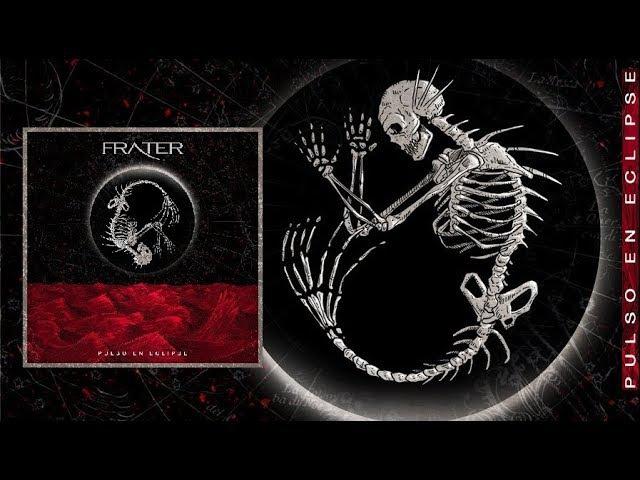 Frater – Pulso en Eclipse [Full Album] 2017