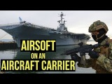 Airsoft on an Aircraft Carrier Milsim Maritime Operation High Tide (HK 416C with Acetech Tracer)