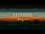 Gazpacho - Soyuz One (from Soyuz)