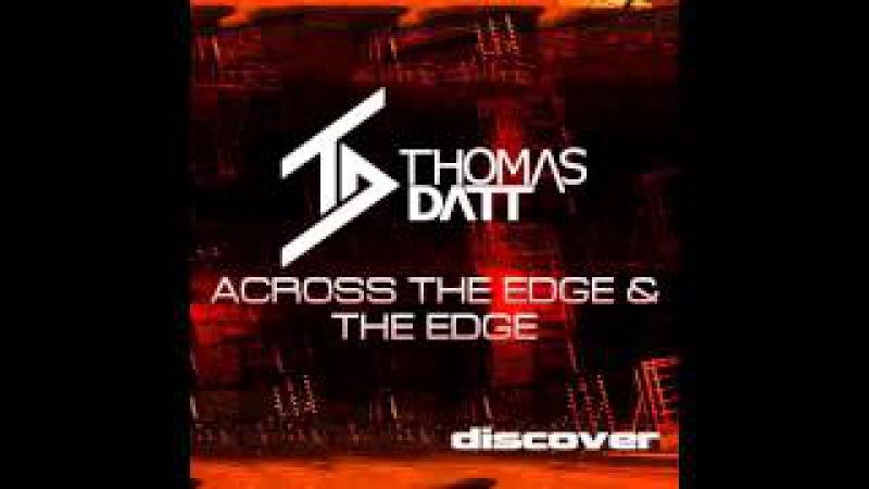 Thomas Datt - The Edge (Original Mix)