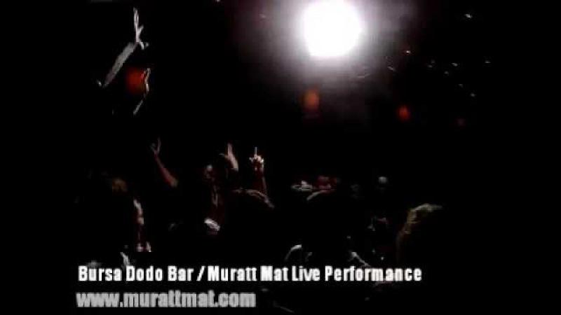Dj Muratt Mat - Dodo Bar ( Bursa, Turkey ) Live Performance
