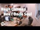 Hugh Coltman Ben l'Oncle Soul Let's Go Get Stoned en Session live TSFJAZZ