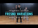 How To Do Fresno Variations Ft Kid Boogie Dance Tutorials