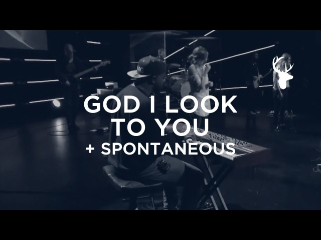 Alton Buggs - God I Look To You/Spontaneous (Bethel Worship)