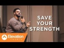 Стивен Фуртик - Береги Силы (SAVE YOUR STRENGTH)   Проповедь (2018)