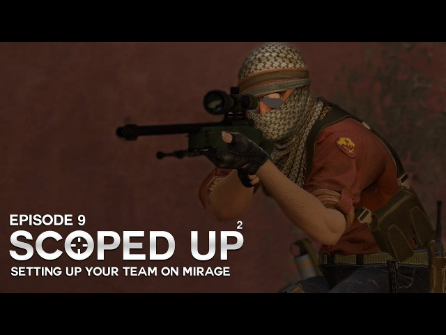 SCOPED UP²: Setting Up Your Team on Mirage (Episode 9)