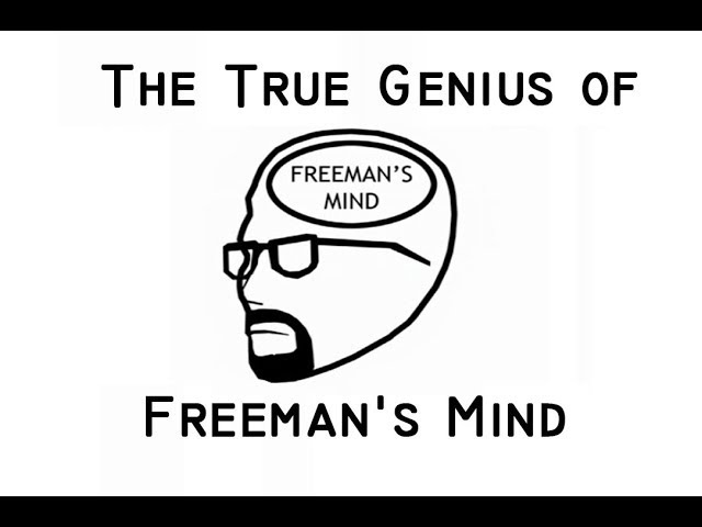 The TRUE Genius of Freeman's Mind