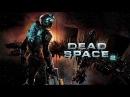 Dead Space 2 И снова в USG Ишимура Стрим 5