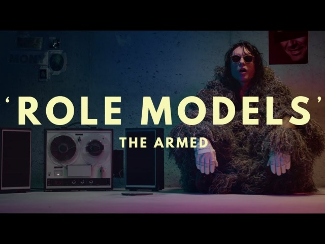 The Armed - Role Models