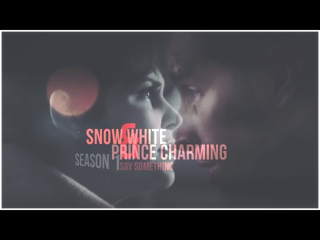 ► Snow White Prince Charming | Say Something
