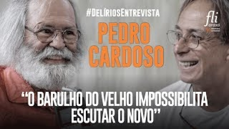 Delírios conversa com Pedro Cardoso, ator, humorista e.. escritor! FliAraxá 2017
